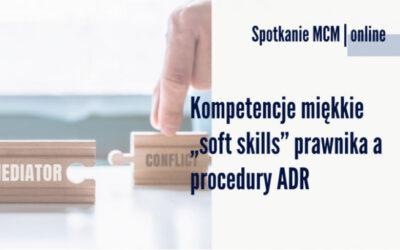 Webinar: Kompetencje miękkie 'soft skills' prawnika a procedury ADR